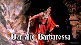 Der alte Barbarossa ✠ [German folk song][+ english translation]