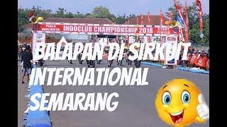 Kerennya Sirkuit International Mijen Semarang