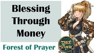 [ TREE OF SAVIOR ] Forest of Prayer (Level 130) : Blessing Through Money