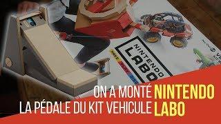 ON A MONTE LA PEDALE NINTENDO LABO du KIT Toy-Con 03 : véhicules