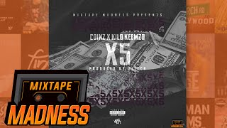 Coinz x Kilo Keemzo - x5 (prod. By GLITCH) | @MixtapeMadness