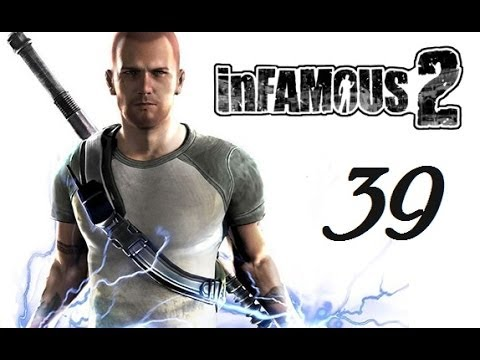 Infamous 2 (with Commentary) ~ Part 39 ~ Ship of Fools & Heavy Weapons