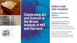 Gallery talk: Celebrating Art and Science at the Broad Institute