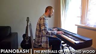 The Animals Of Farthing Wood TV Theme | Piano Bash