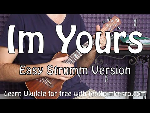 I'm Yours - Jason Mraz - Easy Beginner Song Ukulele Tutorial