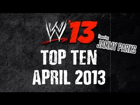 WWE '13 Top 10 CAWs: April 1st, 2013 (Guest Host Jammy Parks!)