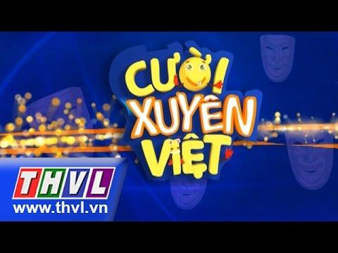 Cười xuyên Việt Tập 6 - vòng chung kết 4 - ngày 15/5/2015
