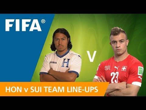 Honduras v. Switzerland - Team Lineups EXCLUSIVE