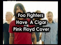 Have a Cigar - Foo Fighters