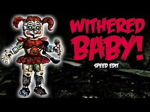 Withered Baby (FNaF6) | Speed Edit! #1
