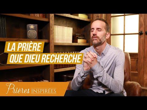 La prière que Dieu recherche - Prières inspirées - Jérémy Sourdril