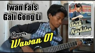 download lagu Iwan Fals Gali Gongli Cover By Wawan Oi gratis