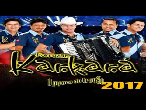 FORROZÃO  KARKARA -  CD PROMOCIONAL 2017 COMPLETO