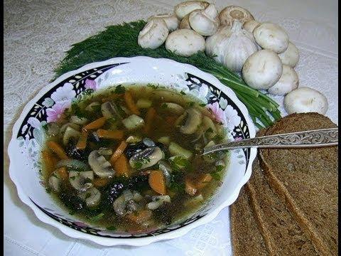Как приготовить суп из шампиньонов - видео