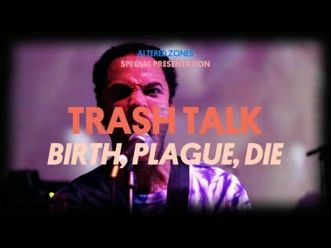 Trash Talk - Birth, Plague, Die- Live at The New Museum 2011