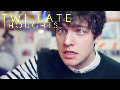 TWI-LATE THOUGHTS
