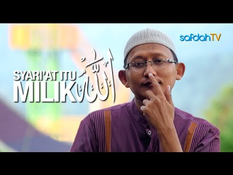 Seuntai Nasihat: Syariat Itu Milik Allah - Ustadz Badru Salam, Lc
