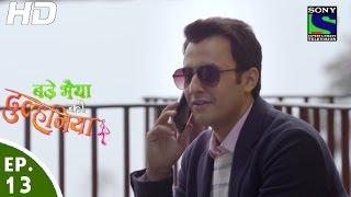 Bade Bhaiyya Ki Dulhania - बड़े भैया की दुल्हनिया - Episode 13 - 3rd August, 2016