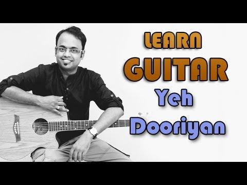 Yeh Dooriyan Guitar Lesson - Love Aaj Kal - Mohit Chauhan Pritam...