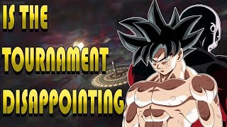 Is The Tournament of Power Disappointing?