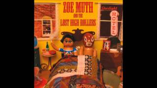 Watch Zoe Muth & The Lost High Rollers If I Can