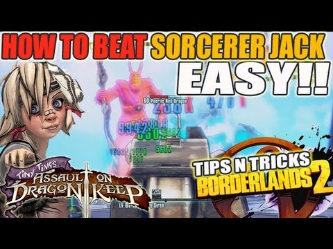How To Solo Sorcerer Jack Boss Easily!! Tiny Tina DLC Borderlands 2