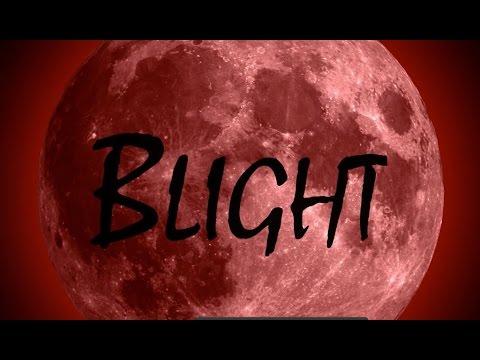 Blight Promo