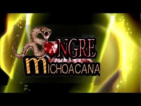 Sangre Michoacana Entre LLanto ,Cantinas y Vino  CLIP-MPEG-4