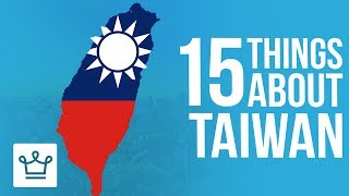 15 Things You Didn't Know About Taiwan