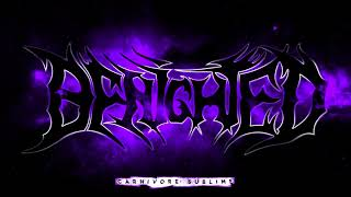 Sublime Video - вenighted ''Carnivore Sublime'' ⌠Full Deluxe Album⌡
