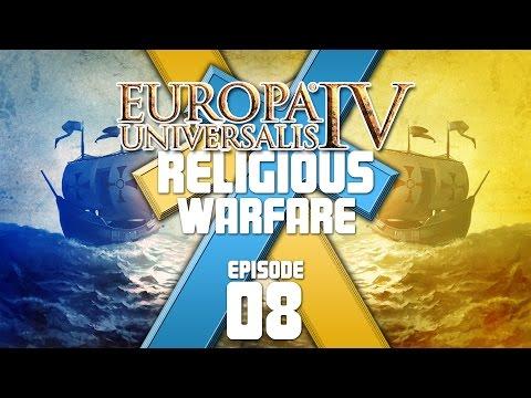 Europa Universalis IV - Religious Warfare - Episode 8 ...Bye-Bye France...