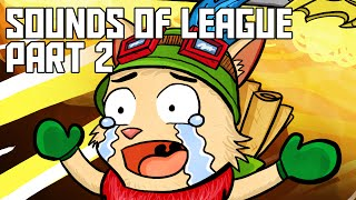 League of Legends - Sounds of League Part 2 (Eric Edition)