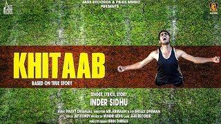 Khitaab | (Full HD) | Inder Sidhu | New Songs 2018 | Latest Punjabi Songs 2018