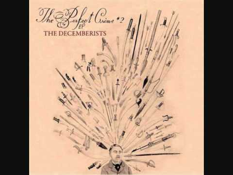 The Perfect Crime #2 (The Perfect Crime #2.5.1) - The Decemberists