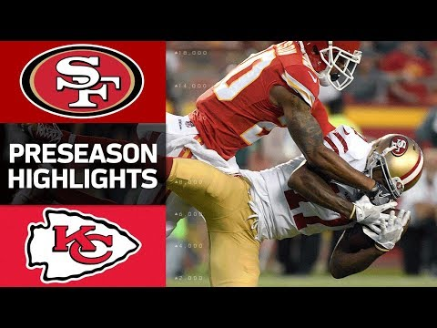49ers Vs Chiefs Nfl Preseason Week 1 Game Highlights