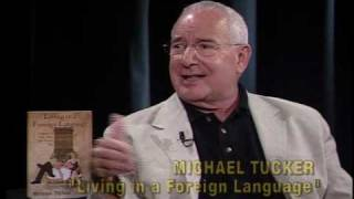 Michael Tucker - Living in a Foreign Language - Part 1