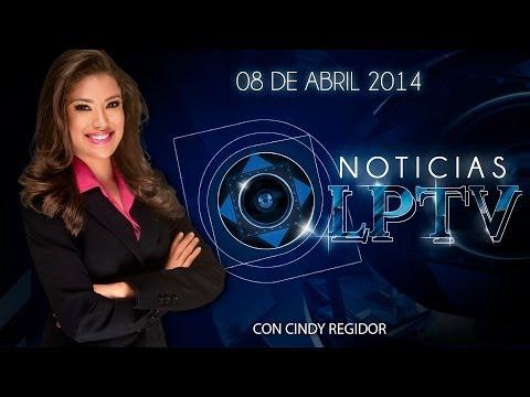 Noticias LPTV Edicion 08 de abril 2014