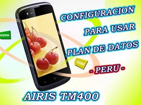 Configuracion para usar INTERNET Paquete de datos en el airis tm400 Peru