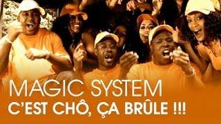 Magic System C 39 Est Chô ça Brûle Clip Officiel