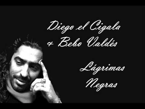 Diego el Cigala&Bebo Valdés - Lágrimas Negras