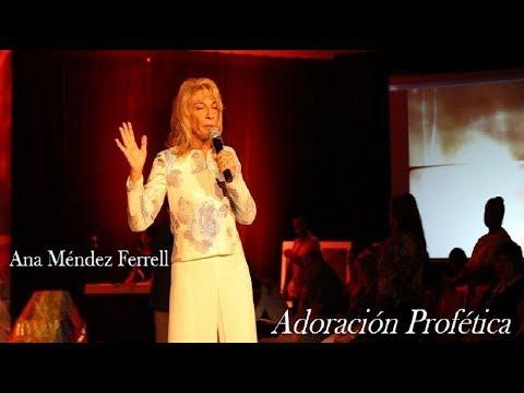 Adoración profética en vivo con Ana Méndez