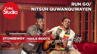 Download Stonebwoy & Haile Roots: Run Go/Nitsuh Quwanquwayen - Coke Studio Africa 3Gp Mp4