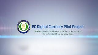 ECCB Connects Season 9 Episode 11 -  EC Digital Currency Pilot Project