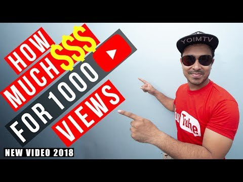 How Much Money Youtube Pay For Per 1000 Views - New 2018 Report with Proof