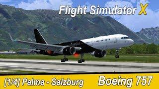Microsoft Flight Simulator X Teil 984 Mallorca - Salzburg | Titan Airways Boeing 757 | Liongamer1