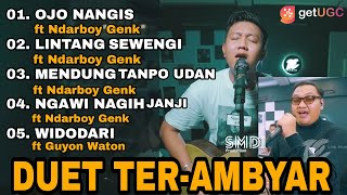 Download lagu OJO NANGIS, LINTANG SEWENGI - DENNY CAKNAN ft NDARBOY GENK || DUET TER-AMBYARRRR PART 2
