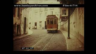 Excellent Tram Film from Lisbon, Portugal early 1970's.  Archive film 61714