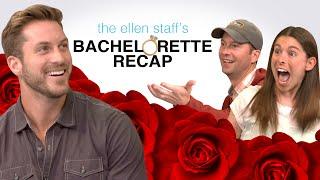 The Ellen Staff's 'Bachelorette' Recap: Chase McNary Surprises Tracy