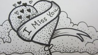 Heart Drawings For Your Boyfriend i miss you sketch MISS YOU