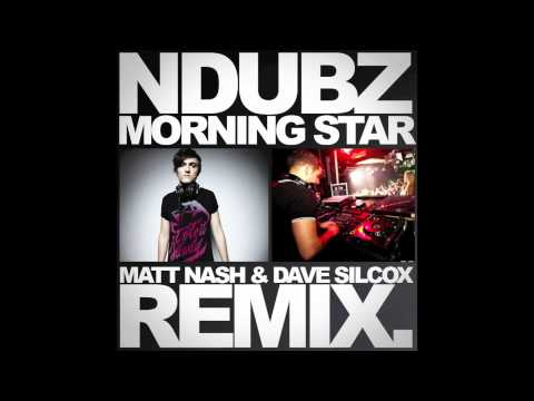 N-DUBZ - MORNING STAR (MATT NASH & DAVE SILCOX REMIX)